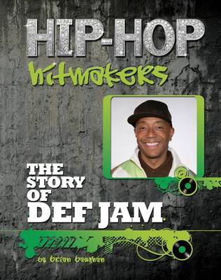 The Story of Def Jam by Brian Boughan