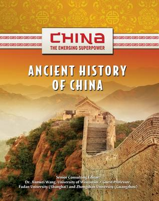 Ancient History of China by Shelia Hollihan-Elliot