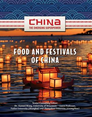 Food & Festivals of China by Yan Liao