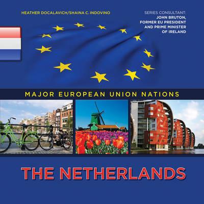 The Netherlands by Heather Docalavich, Shaina Indovino