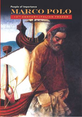 Marco Polo - 13th Century Italian Trader by John Riddle