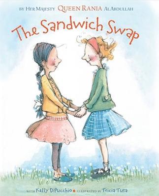 The Sandwich Swap by Kelly DiPucchio, Rania Al Abdullah