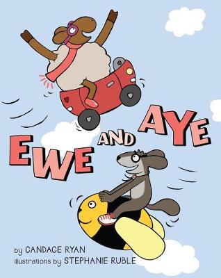 Ewe And Aye by Candace Ryan