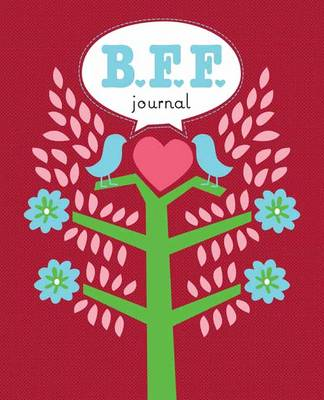 Bff Journal by Anita Wood