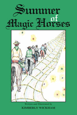 Summer of Magic Horses by Kimberly Wickham