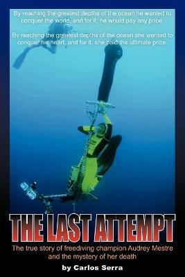 The Last Attempt by Carlos Serra