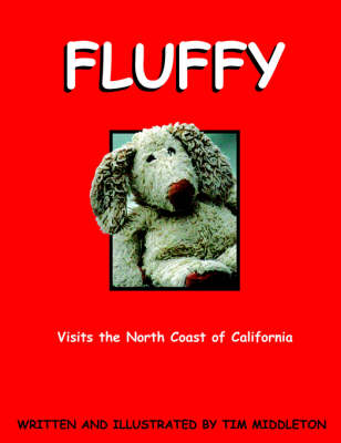 Fluffy Visits The North Coast of California by Tim Middleton