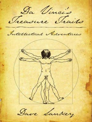 Da Vinci's Treasure Trails Intellectual Adventures by Dave, Sankey