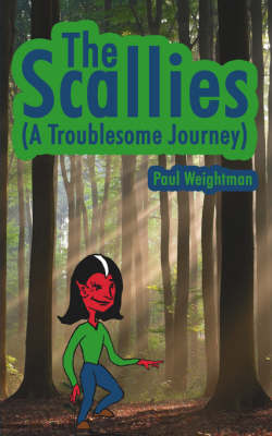 The Scallies (A Troublesome Journey) by Paul Weightman