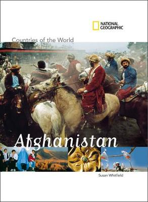 Countries of The World: Afghanistan by National Geographic