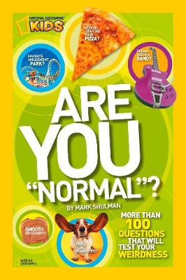 Are You Normal ? More Than 100 Questions That Will Test Your Weirdness by Mark Shulman