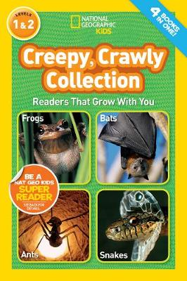 National Geographic Kids Readers: Creepy Crawly Collection by National Geographic