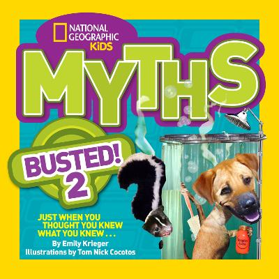 Myths Busted! 2 Just When You Thought You Knew What You Knew . . . by Emily Krieger