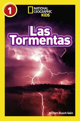 National Geographic Kids Readers: Storms by Miriam Goin