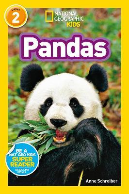 National Geographic Kids Readers: Pandas by Anne Schreiber