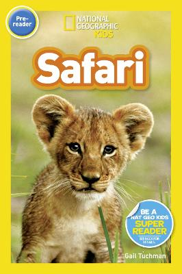 National Geographic Kids Readers: On Safari! by National Geographic Kids