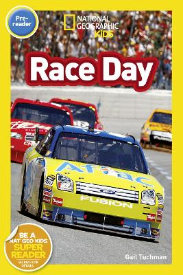 National Geographic Kids Readers: Race Day by National Geographic Kids