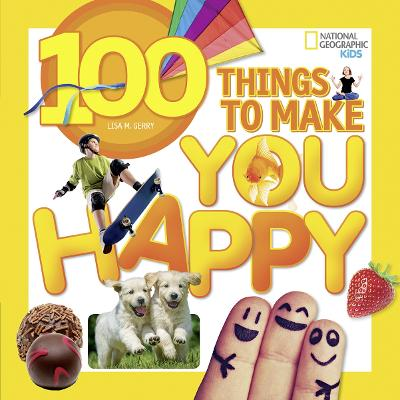 100 Things to Make You Happy by Lisa M. Gerry