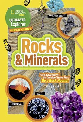 Ultimate Explorer Field Guide: Rocks and Minerals by Nancy Honovich
