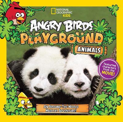 Angry Birds Playground: Animals An Around-the-World Habitat Adventure by Jill Esbaum
