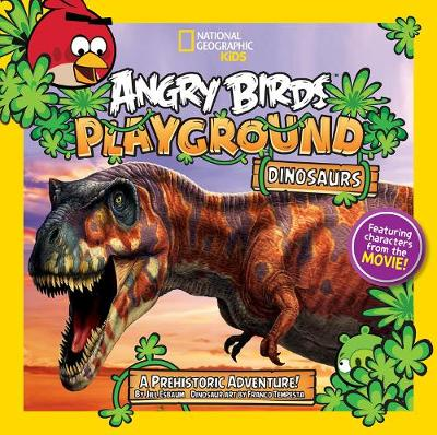 Angry Birds Playground: Dinosaurs A Prehistoric Adventure! by Jill Esbaum