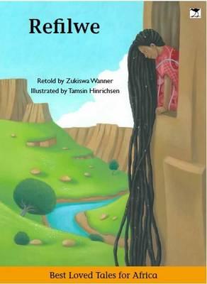 Refilwe by Zukiswa Wanner