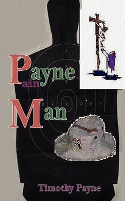 Payne Man by Timothy R Payne