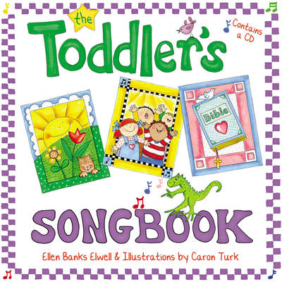The Toddler's Songbook by Ellen Banks Elwell