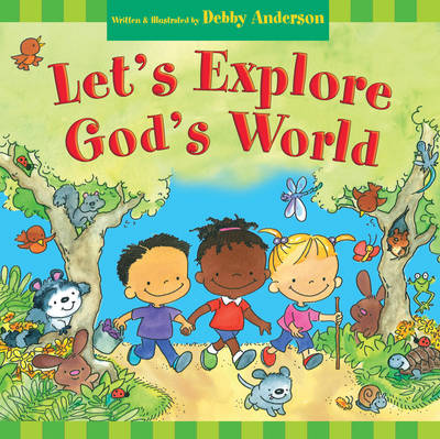 Let's Explore God's World by Debby Anderson