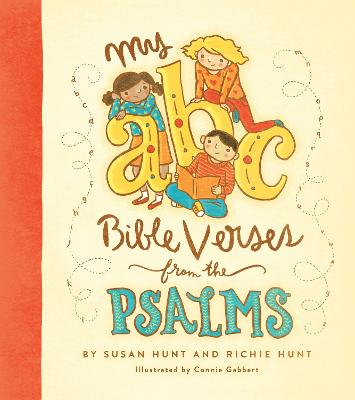 My ABC Bible Verses from the Psalms by Susan Hunt, Richie Hunt