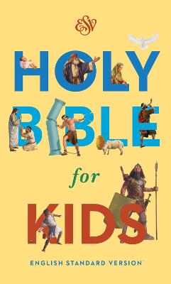 ESV Holy Bible for Kids by