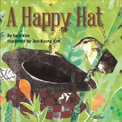 A Happy Hat by Cecil Kim