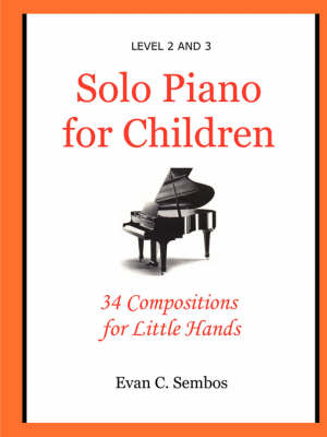 Solo Piano for Children by Evangelos C. Sembos