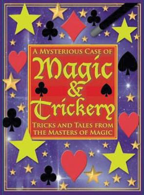 Mysterious Case of Magic & Trickery by Janet Sacks