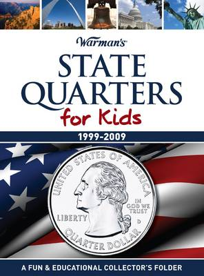State Quarters for Kids 1999-2009 Collector's State Quarter Folder by Warman's