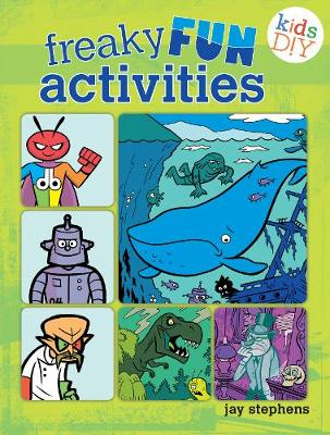 Freaky Fun Activities by Jay Stephens