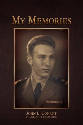 My Memories by John E Conant