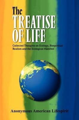 The Treatise of Life by Anonymous American Lifespirit