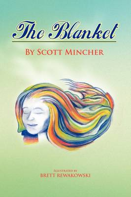 The Blanket by Scott Mincher