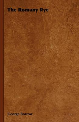 The Romany Rye by George Borrow