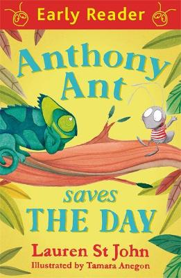 Early Reader: Anthony Ant Saves the Day by Lauren St. John