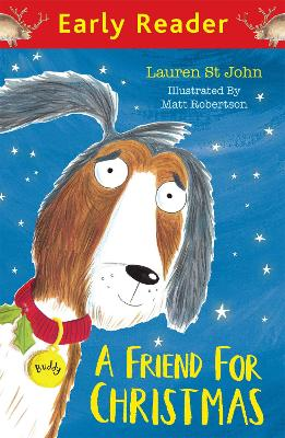 Early Reader: A Friend for Christmas by Lauren St. John
