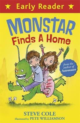 Early Reader: Monstar Finds a Home by Steve Cole