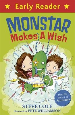 Early Reader: Monstar Makes a Wish by Steve Cole