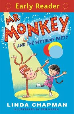 Early Reader: Mr Monkey and the Birthday Party by Linda Chapman