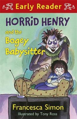 Horrid Henry and the Bogey Babysitter Book 9 by Francesca Simon