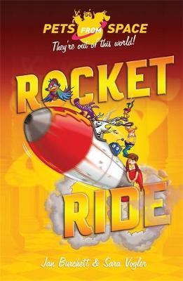 Pets from Space: Rocket Ride Book 4 by Jan Burchett, Sara Vogler