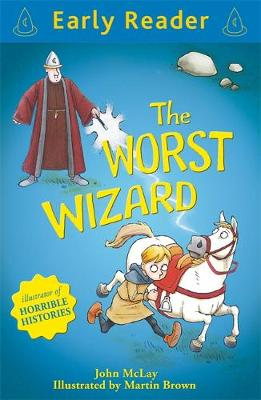 Early Reader: The Worst Wizard by John McLay