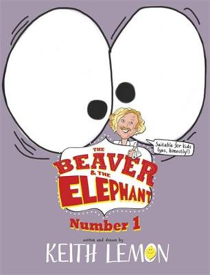 The Beaver and the Elephant by Keith Lemon