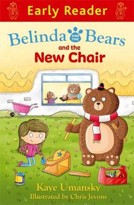 Early Reader: Belinda and the Bears and the New Chair by Kaye Umansky